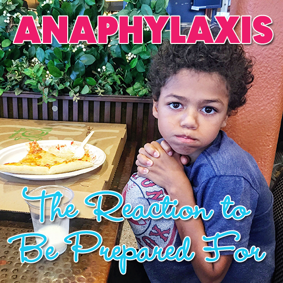 Anaphylaxis – The Reaction To Be Prepared For 4 Daily Mom Parents Portal