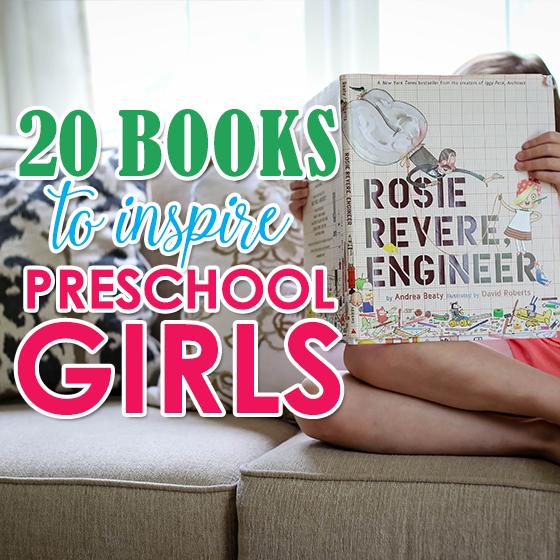 20 BOOKS TO INSPIRE PRESCHOOL GIRLS 7 Daily Mom Parents Portal