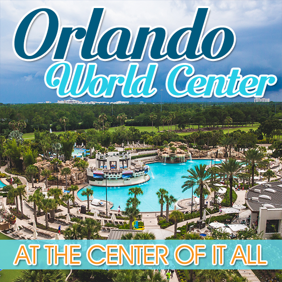 Orlando World Center: At the Center of It All 1 Daily Mom Parents Portal