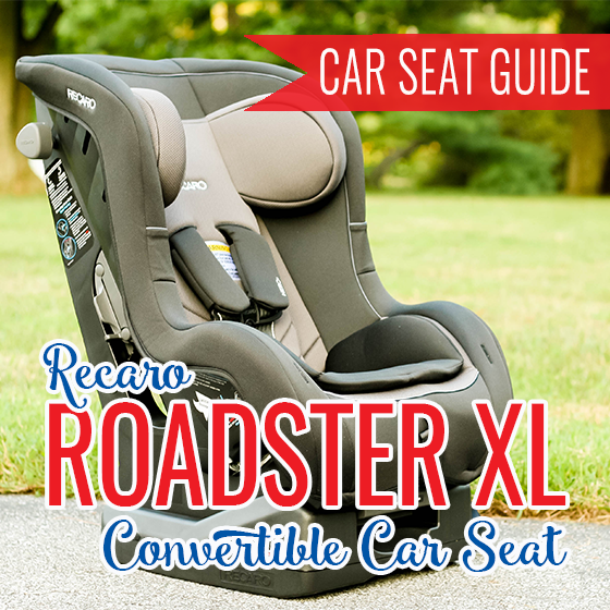 CAR SEAT GUIDE RECARO ROADSTER XL CONVERTIBLE CAR SEAT 13 Daily Mom Parents Portal