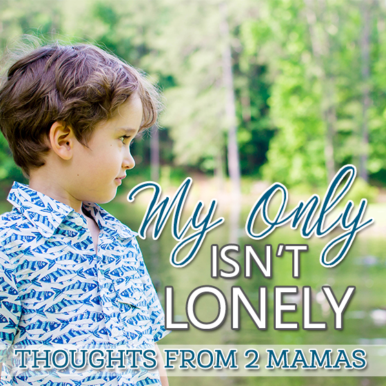 My Only Isn't Lonely 6 Daily Mom Parents Portal