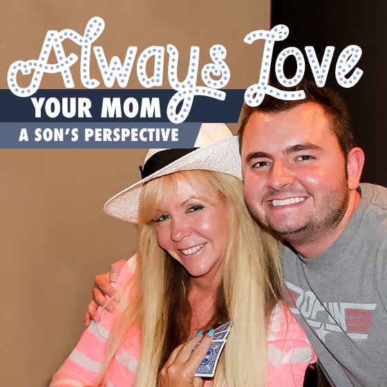 Always Love Your Mom: A Son's Perspective 2 Daily Mom Parents Portal