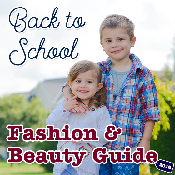 Back to School: Fashion and Beauty Guide 2016 34 Daily Mom Parents Portal