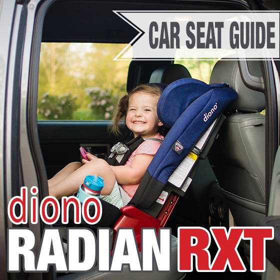 Car Seat Guide - Diono Radian RXT 2 10 Daily Mom Parents Portal