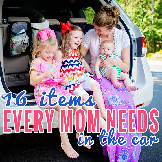 16 Items Every Mom Needs in the Car 13 Daily Mom Parents Portal