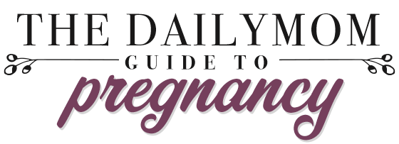 PREGNANCY GUIDE 1 Daily Mom Parents Portal