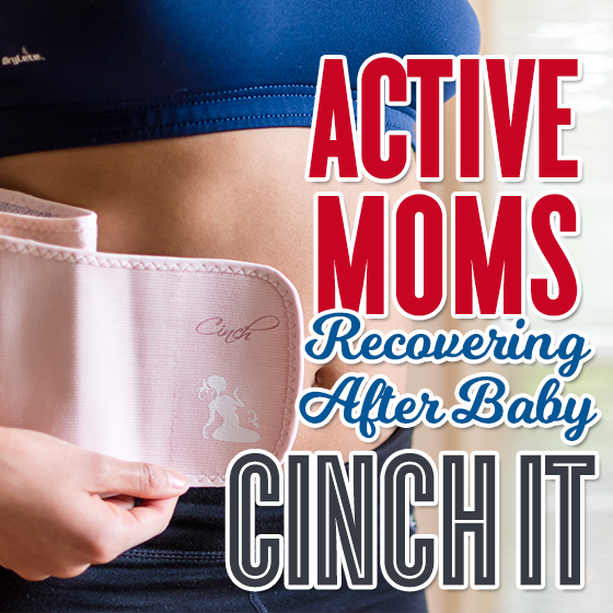 Active Moms Recovering After Baby: Cinch It 1 Daily Mom Parents Portal