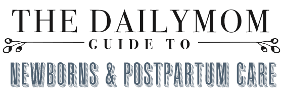 Newborns and Postpartum Care Guide 1 Daily Mom Parents Portal