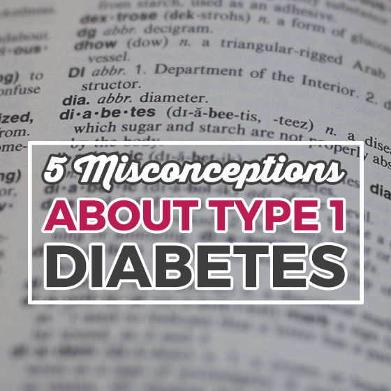 5 Misconceptions about Type I Diabetes 1 Daily Mom Parents Portal