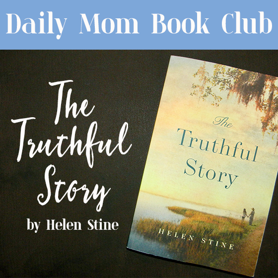 DAILY MOM BOOK CLUB – THE TRUTHFUL STORY BY HELEN STINE 1 Daily Mom Parents Portal