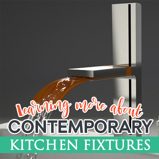 Learning More About Contemporary Kitchen Fixtures 3 Daily Mom Parents Portal