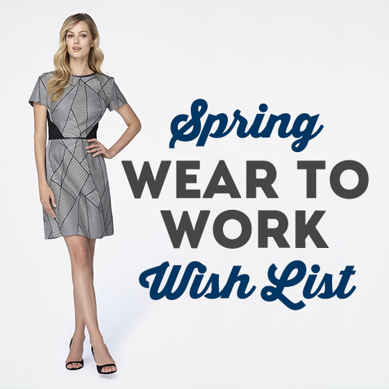 SPRING WEAR TO WORK WISH LIST 9 Daily Mom Parents Portal