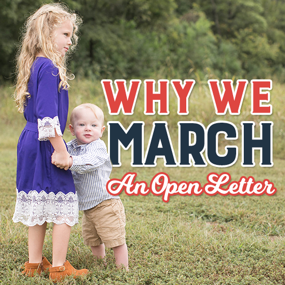 Why We March: An Open Letter 1 Daily Mom Parents Portal