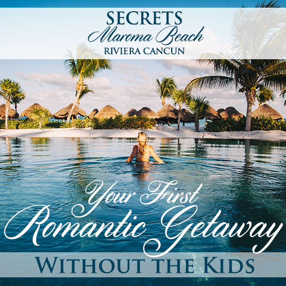 Secrets Maroma Beach Riviera Cancun: Your First Romantic Getaway Without the Kids 32 Daily Mom Parents Portal