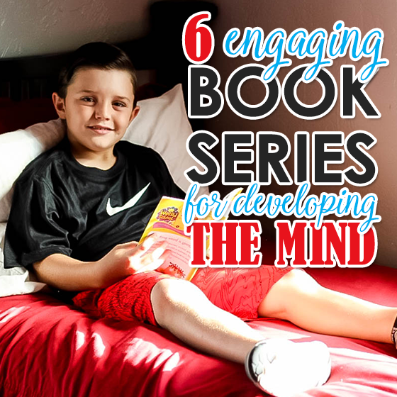 6 Engaging Book Series for Developing the Mind 13 Daily Mom Parents Portal