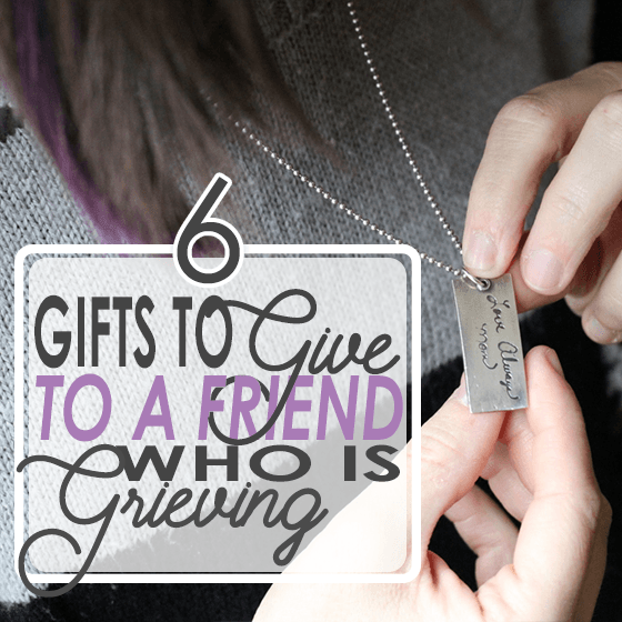 gifts for a friend who is grieving