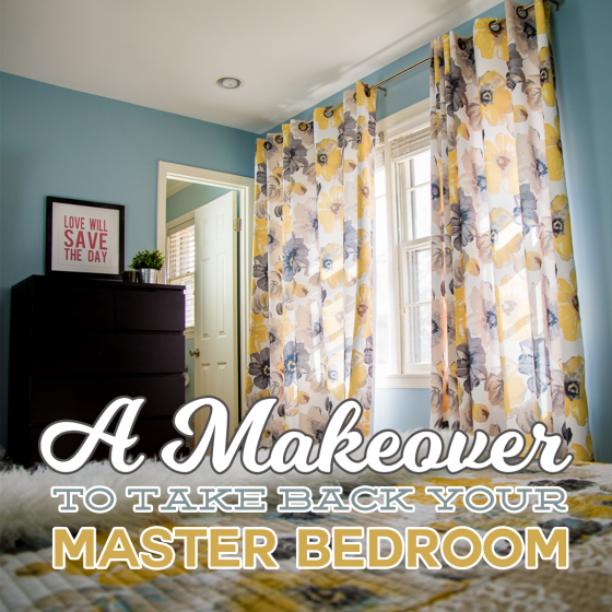 A Makeover to Take Back Your Master Bedroom 15 Daily Mom Parents Portal