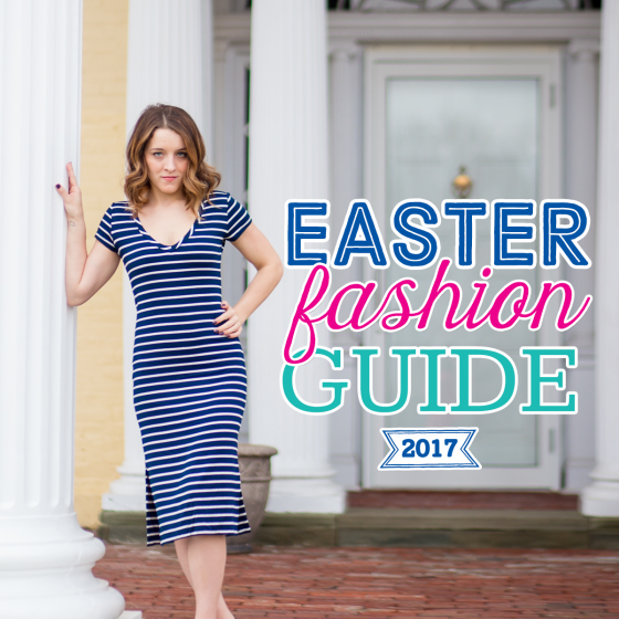 Easter Fashion Guide 2017 1 Daily Mom Parents Portal