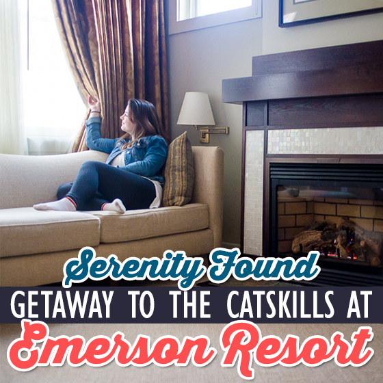 Serenity Found: Getaway to the Catskills at Emerson Resort 20 Daily Mom Parents Portal