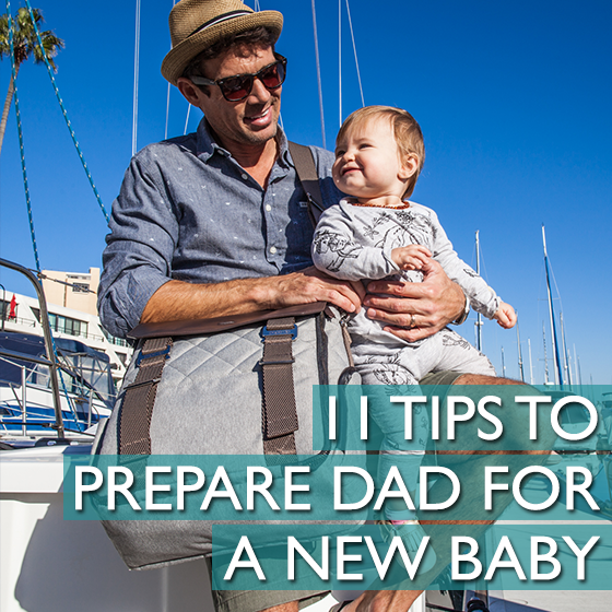 11 Steps to Prepare Dad for a New Baby 13 Daily Mom Parents Portal