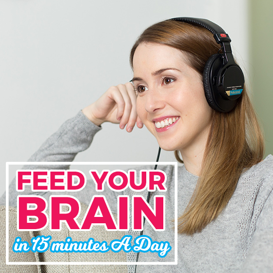 Feed Your Brain in 15 Minutes a Day 8 Daily Mom Parents Portal