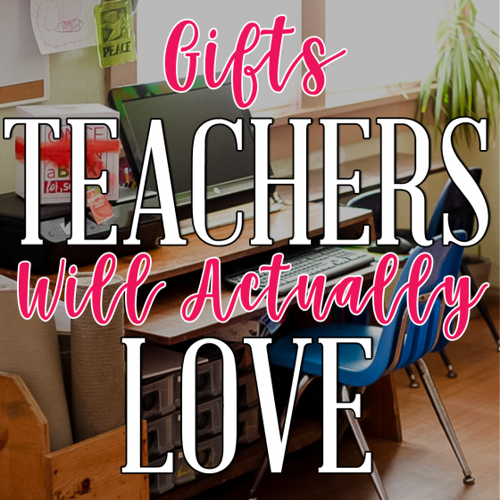 Gifts Teachers Will Actually Love 20 Daily Mom Parents Portal