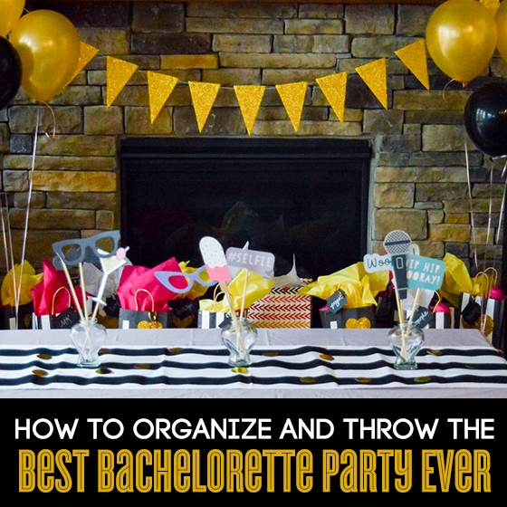 How To Organize and Throw the Best Bachelorette Party Ever 1 Daily Mom Parents Portal