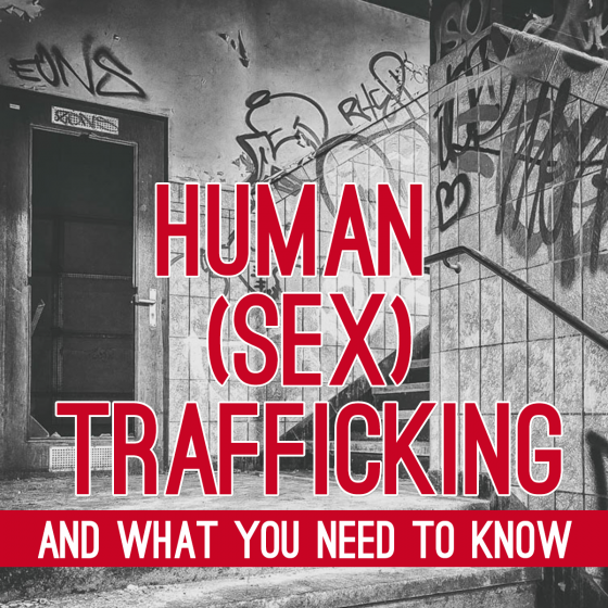 Human Sex Trafficking and What You Need to Know 1 Daily Mom Parents Portal