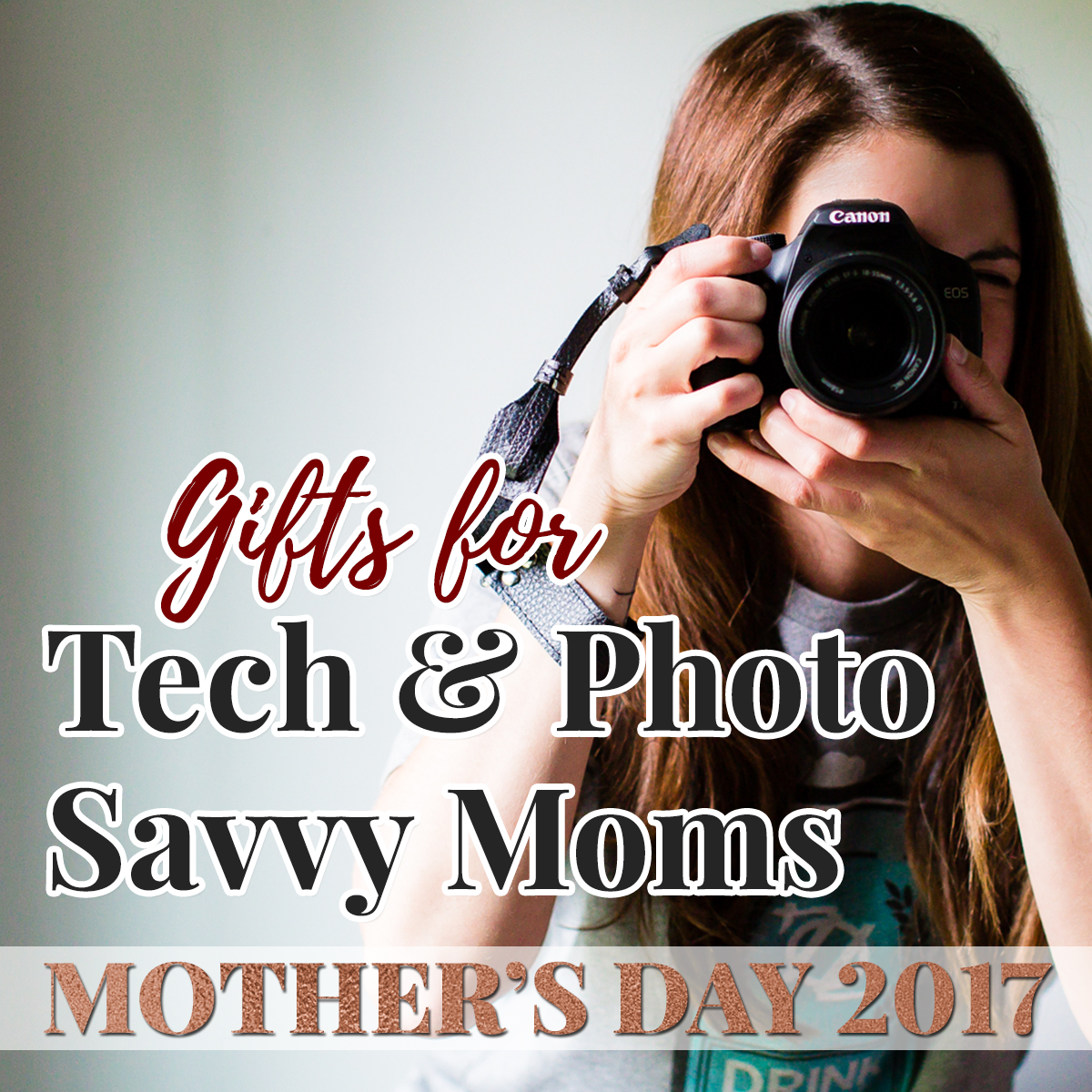 mother 39 s day 2017 gifts for the tech and photo savvy moms. Black Bedroom Furniture Sets. Home Design Ideas