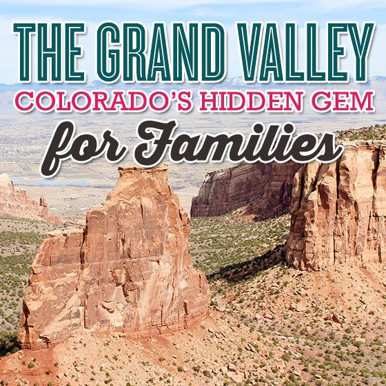 The Grand Valley-Colorado's Hidden Gem for Families 29 Daily Mom Parents Portal