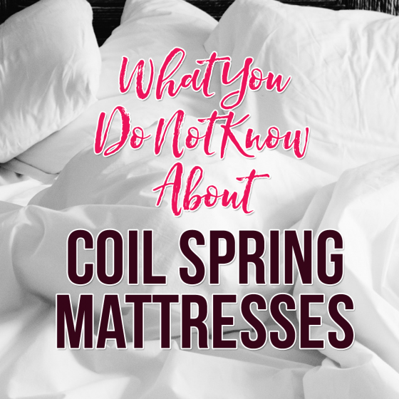 What You Do Not Know About Coil Spring Mattresses 1 Daily Mom Parents Portal