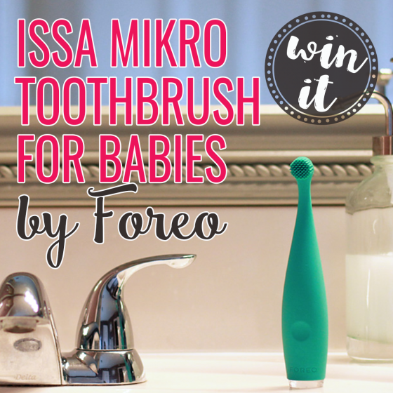 WIN IT: ISSA MIKRO TOOTHBRUSH FOR BABIES BY FOREO 1 Daily Mom Parents Portal