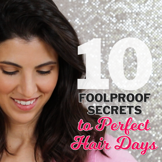 10 Foolproof Secrets to Perfect Hair Days 5 Daily Mom Parents Portal