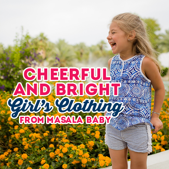 Cheerful and Bright Girl's Clothing from Masala Baby 1 Daily Mom Parents Portal
