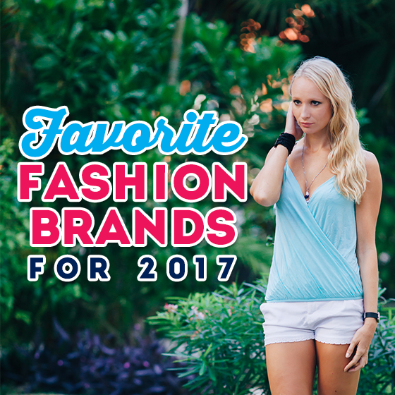 FAVORITE FASHION BRANDS FOR 2017 68 Daily Mom Parents Portal