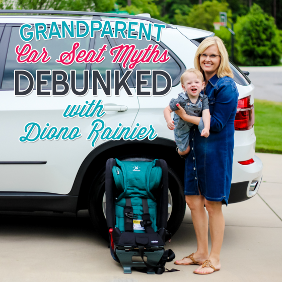 GRANDPARENT CAR SEAT MYTHS DEBUNKED WITH DIONO RAINIER 1 Daily Mom Parents Portal