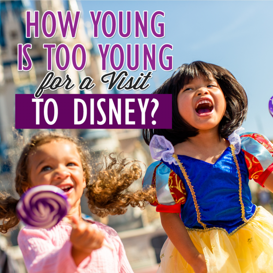 How Young is Too Young for a Visit to Disney? 4 Daily Mom Parents Portal