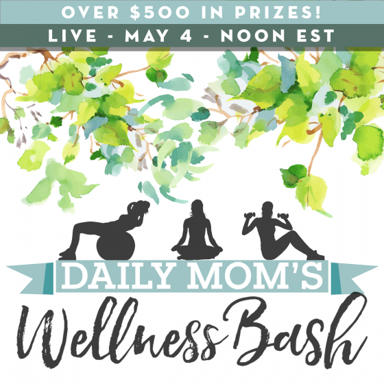 OUR HUGE GIVEAWAY EVENT: DAILY MOM'S WELLNESS BASH 1 Daily Mom Parents Portal