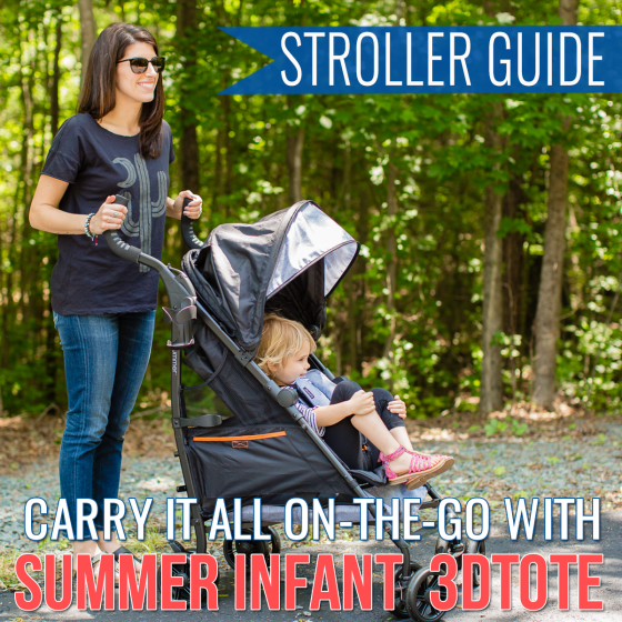 Stroller Guide: Carry It All On the Go with Summer Infant 3Dtote 1 Daily Mom Parents Portal