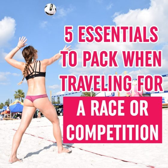 5 Essentails to Pack when Traveling for a Race or Competition 6 Daily Mom Parents Portal