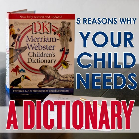 5 Reasons Why Your Child Needs a Dictionary 5 Daily Mom Parents Portal