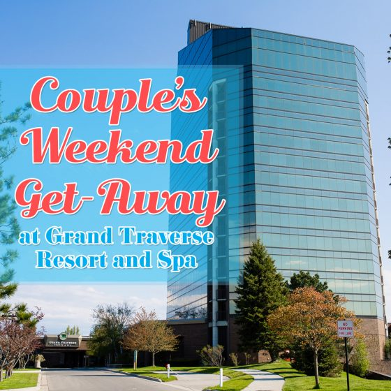 Couples Weekend Get-a-way At Grand Traverse Resort And Spa 30 Daily Mom Parents Portal