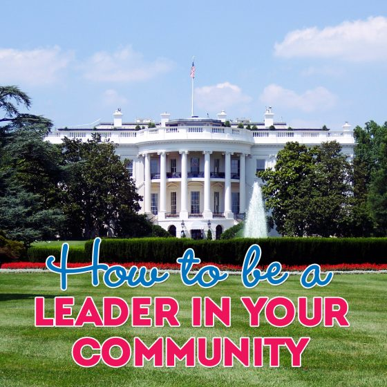 How to be a Leader in Your Community 4 Daily Mom Parents Portal