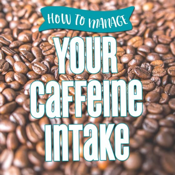 How to Manage Your Caffeine Intake 7 Daily Mom Parents Portal