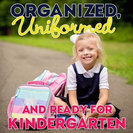 Organized, Uniformed and Ready for Kindergarten 1 Daily Mom Parents Portal