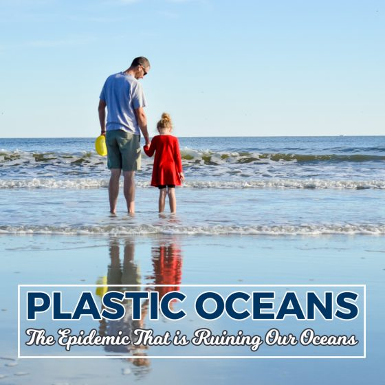 Plastic Oceans: The Epidemic That is Ruining Our Oceans 1 Daily Mom Parents Portal
