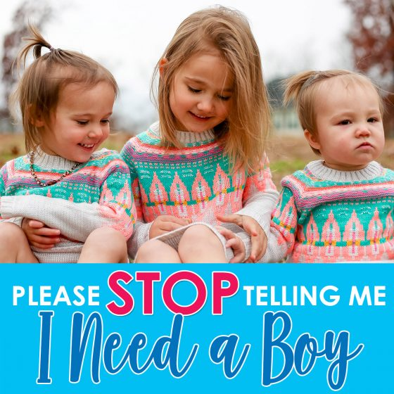 Please Stop Telling Me I Need a Boy 1 Daily Mom Parents Portal
