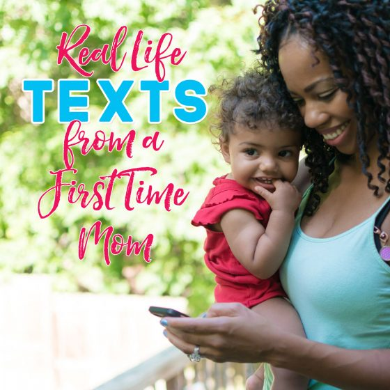 REAL LIFE TEXTS FROM A FIRST-TIME-MOM 1 Daily Mom Parents Portal