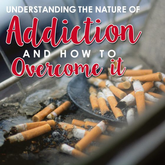 Understanding the Nature of Addiction and How to Overcome It 1 Daily Mom Parents Portal