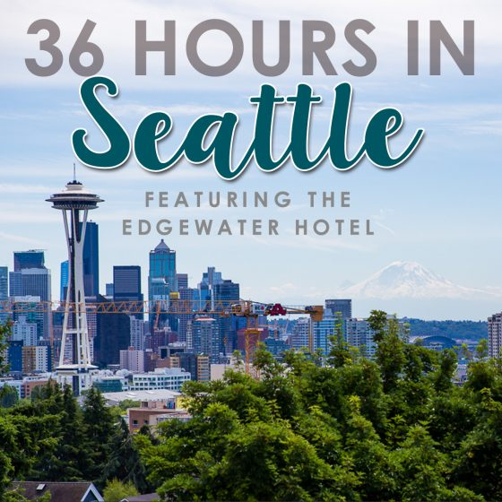 36 Hours in Seattle with the Edgewater Hotel 18 Daily Mom Parents Portal
